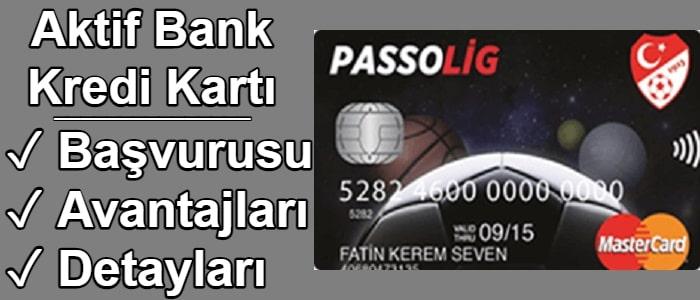Aktif Bank Kredi Kartı Başvurusu 2021 (N Kolay / Passolig)