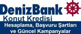 Denizbank Konut Kredisi Hesaplama 2021 (Güncel Faiz Oranları)