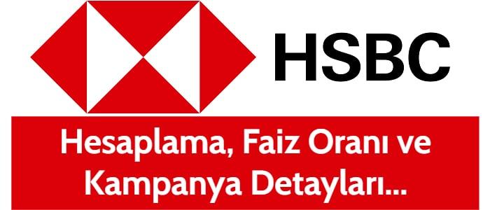HSBC Taşıt Kredisi 2021 (0 km ve 2. El Hesaplama Tablosu)