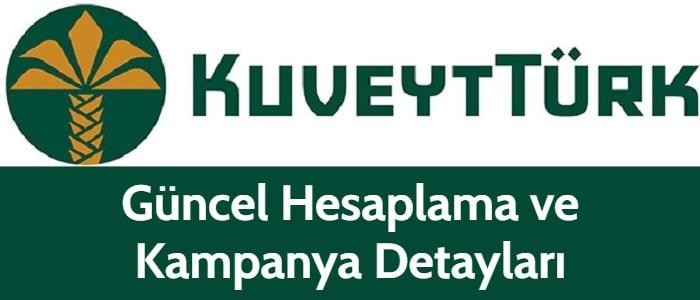 Kuveyt Türk İhtiyaç Kredisi 2021 (Kampanya Hesaplama)