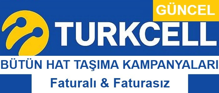 Turkcell Hat Taşıma Kampanyaları 2021 (40 Adet Güncel Paket)