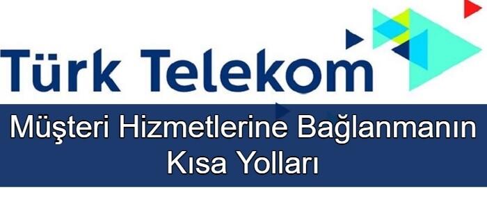 Türk Telekom Müşteri Hizmetleri Direk Bağlanma 2021 (TTNET)
