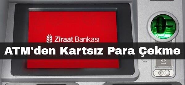 Ziraat Bankası ATM'den Kartsız Para Çekme Nasıl Yapılır?