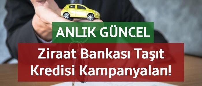 Ziraat Bankası Taşıt Kredisi 2020 (EN GÜNCEL KAMPANYALAR!)